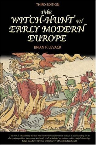 The Witch-Hunt in Early Modern Europe - 3rd Edition