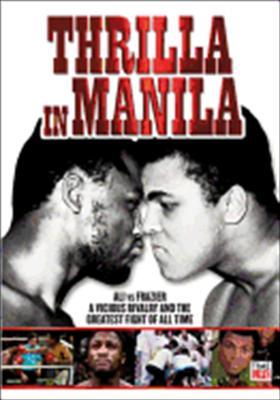 Thrilla in Manila: Ali vs. Frazier