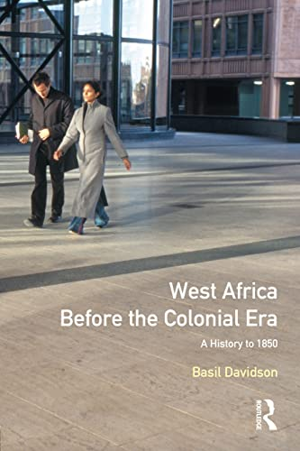 West Africa Before the Colonial Era: A History to 1850 9780582318533