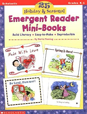 25 Holiday & Seasonal Emergent Reader Mini-Books 9780590106160