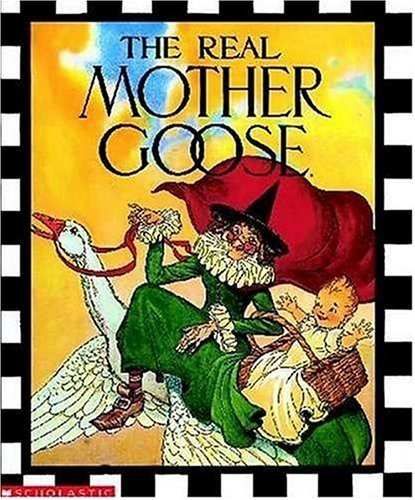 The Real Mother Goose 9780590225175