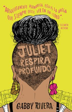Juliet respira profundo (Spanish Edition)