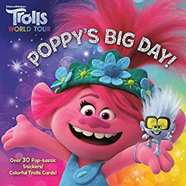 Poppy's Big Day! (DreamWorks Trolls World Tour) (Pictureback(R))