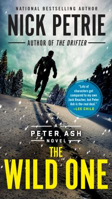 The Wild One: 5 (Peter Ash Novel)