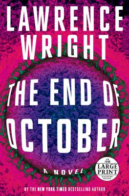 The End of October: A novel (Random House Large Print)