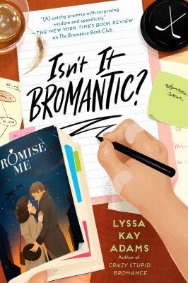 Isn't It Bromantic? (Bromance Book Club)