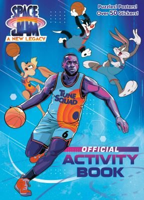 Space Jam: A New Legacy: Official Activity Book (Space Jam: A New Legacy)