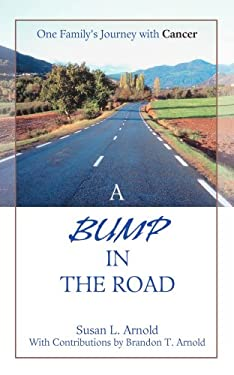 A Bump in the Road 9780595460403
