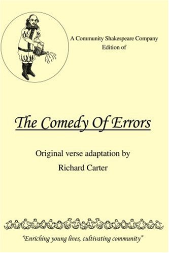 A Community Shakespeare Company Edition of the Comedy of Errors 9780595388547