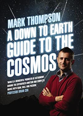 A Down to Earth Guide to the Cosmos 9780593070369