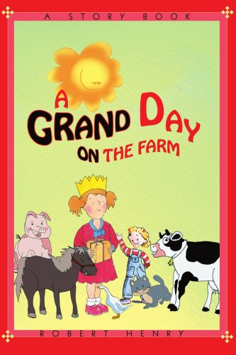 A Grand Day on the Farm 9780595400423