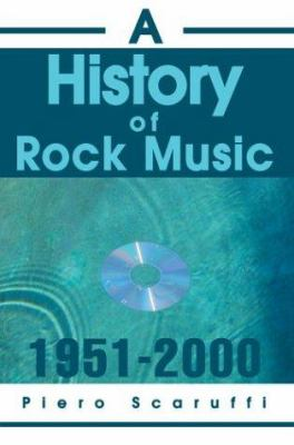 A History of Rock Music: 1951-2000