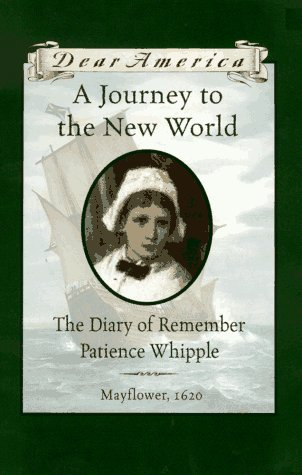 A Journey to the New World: The Diary of Remember Patience Whipple 9780590502146