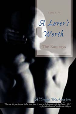 A Lover's Worth: The Ramseys 9780595526703
