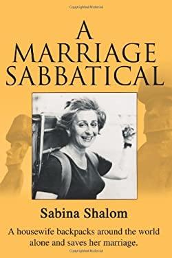 A Marriage Sabbatical 9780595091706