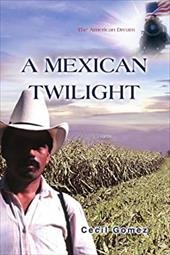 A Mexican Twilight