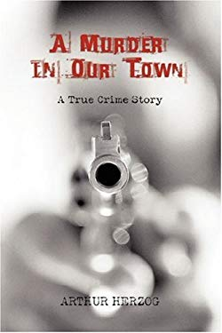 A Murder in Our Town 9780595327836