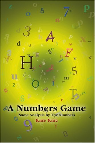 A Numbers Game: Name Analysis by the Numbers 9780595362783