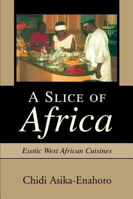 A Slice of Africa: Exotic West African Cuisines
