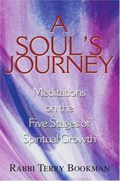 A Soul's Journey: Meditations on the Five Stages of Spiritual Growth