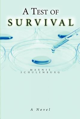 A Test of Survival 9780595363117