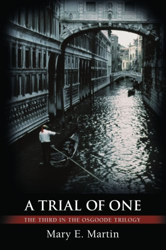 A Trial of One: The Third in the Osgoode Trilogy 9780595445714