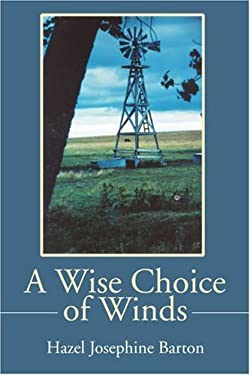 A Wise Choice of Winds: Articles and Essays 9780595202782