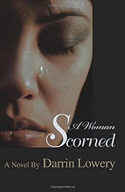 A Woman Scorned 9780595436873