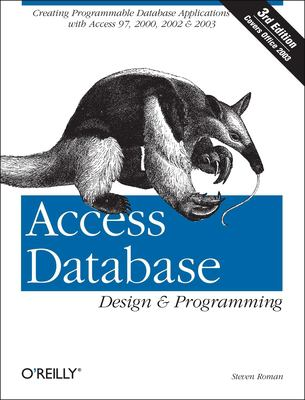Access Database Design & Programming, 3rd Edition 9780596002732