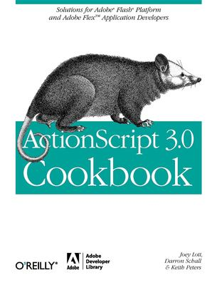 ActionScript 3.0 Cookbook 9780596526955