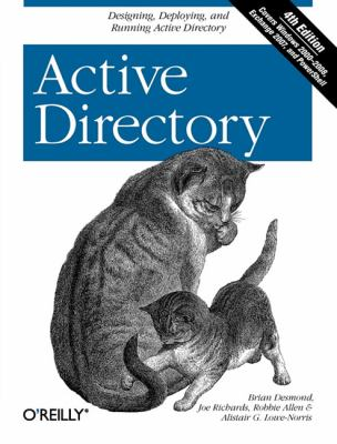 Active Directory: Designing, Deploying, and Running Active Directory 9780596520595