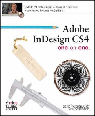 Adobe InDesign CS4 One-On-One [With CDROM] 9780596521912