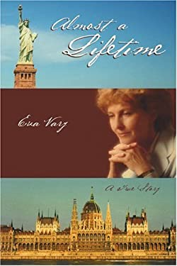 Almost a Lifetime: A True Story 9780595317035