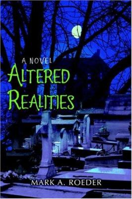 Altered Realities 9780595393039