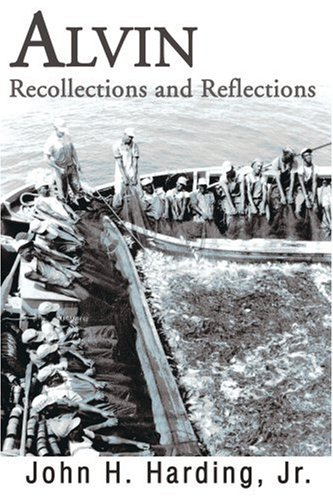 Alvin: Recollections and Reflections 9780595188642