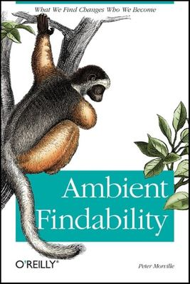 Ambient Findability 9780596007652