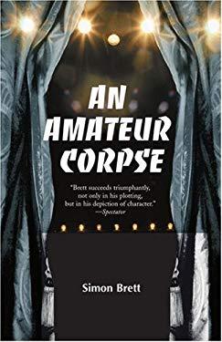 An Amateur Corpse 9780595003594