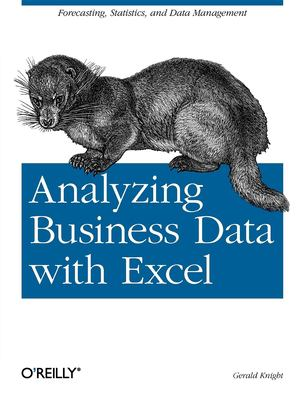 Analyzing Business Data with Excel 9780596100735