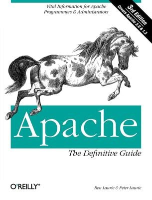 Apache: The Definitive Guide, 3rd Edition 9780596002039