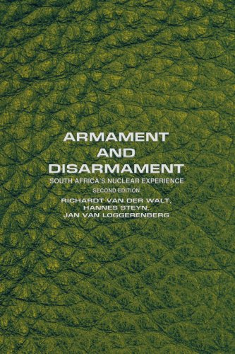 Armament and Disarmament: South Africa's Nuclear Experience 9780595356652