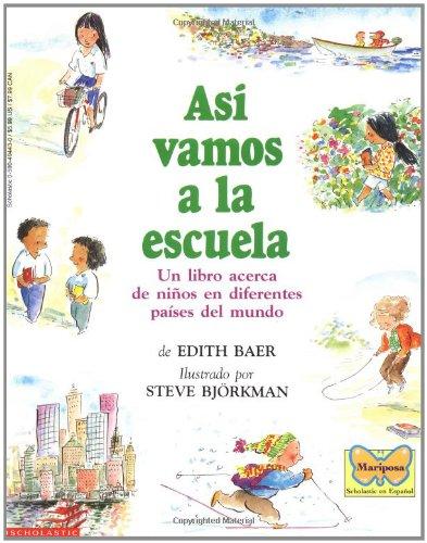 Asi Vamos a la Escuela: (Spanish Language Edition of This Is the Way We Go to School) 9780590494434