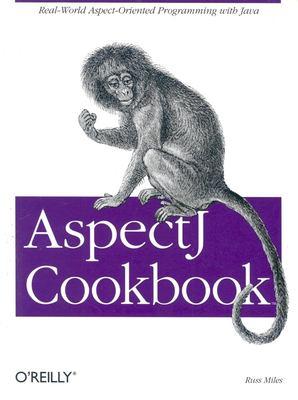 Aspectj Cookbook 9780596006549
