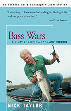 Bass Wars: A Story of Fishing Fame and Fortune 9780595007370