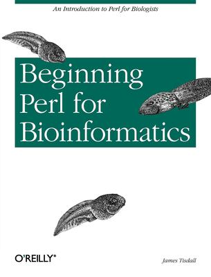 Beginning Perl for Bioinformatics 9780596000806