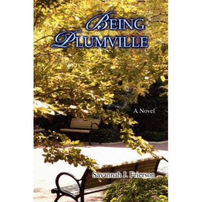 Being Plumville 9780595430208