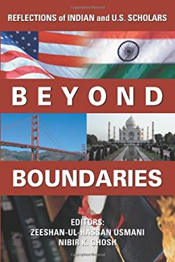 Beyond Boundaries: Reflections of Indian and U.S. Scholars 9780595436446