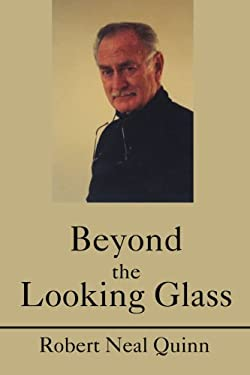 Beyond the Looking Glass 9780595240739