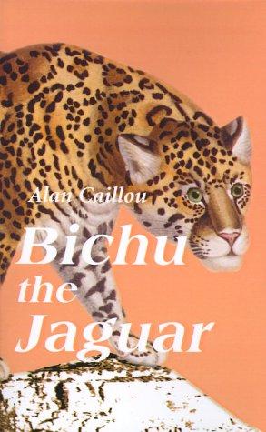 Bichu the Jaguar 9780595091485