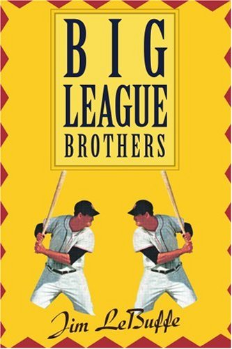 Big League Brothers 9780595267767