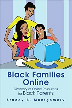 Black Families Online: Directory of Online Resources for Black Parents 9780595282937